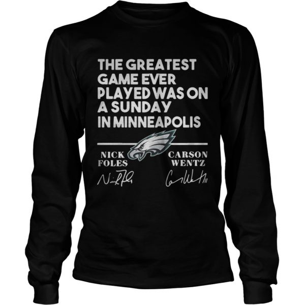 Philadelphia Eagles the greatest game ever played was on a Sunday shirt Longsleeve Tee Unisex
