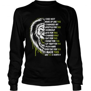 Lion I did not walk up like this I changed my lifestyle for this shirt Longsleeve Tee Unisex