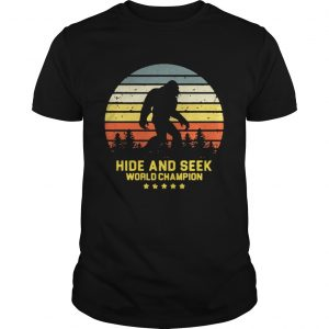 Hide and seek world champion vintage shirt Shirt