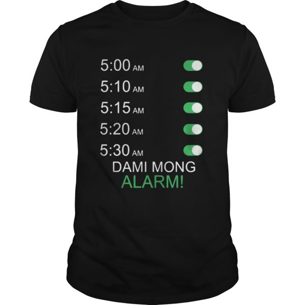 Official Dami Mong Alarm Shirt