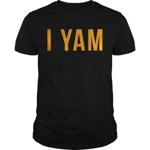 I yam shes my sweet potato shirt Shirt