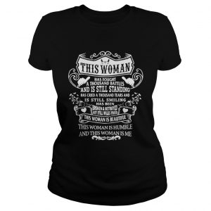 This woman has fought a thousand battles and is still standing shirt Classic Ladies Tee