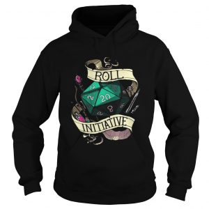 Dungeons and Dragons Roll Initiative shirt Hoodie