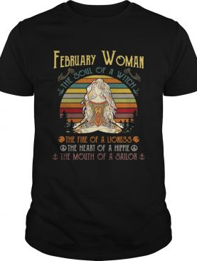 February woman the soul of a witch the fire of a lioness the heart of a hippie shirt