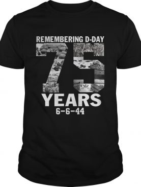 Remember dday 75 years shirt