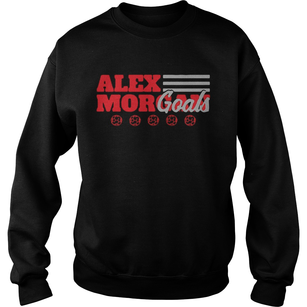Alex Morgan goals  Sweatshirt