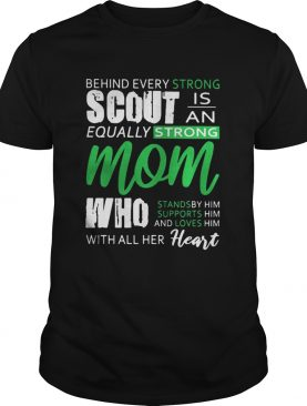Behind every strong scoutis an equally strong mom all her heart
