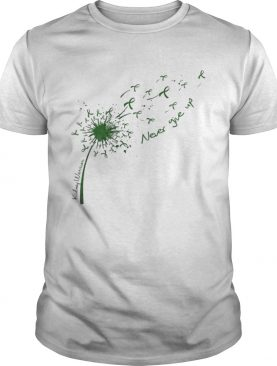 Dandelion Kidney Warrior never give up shirt