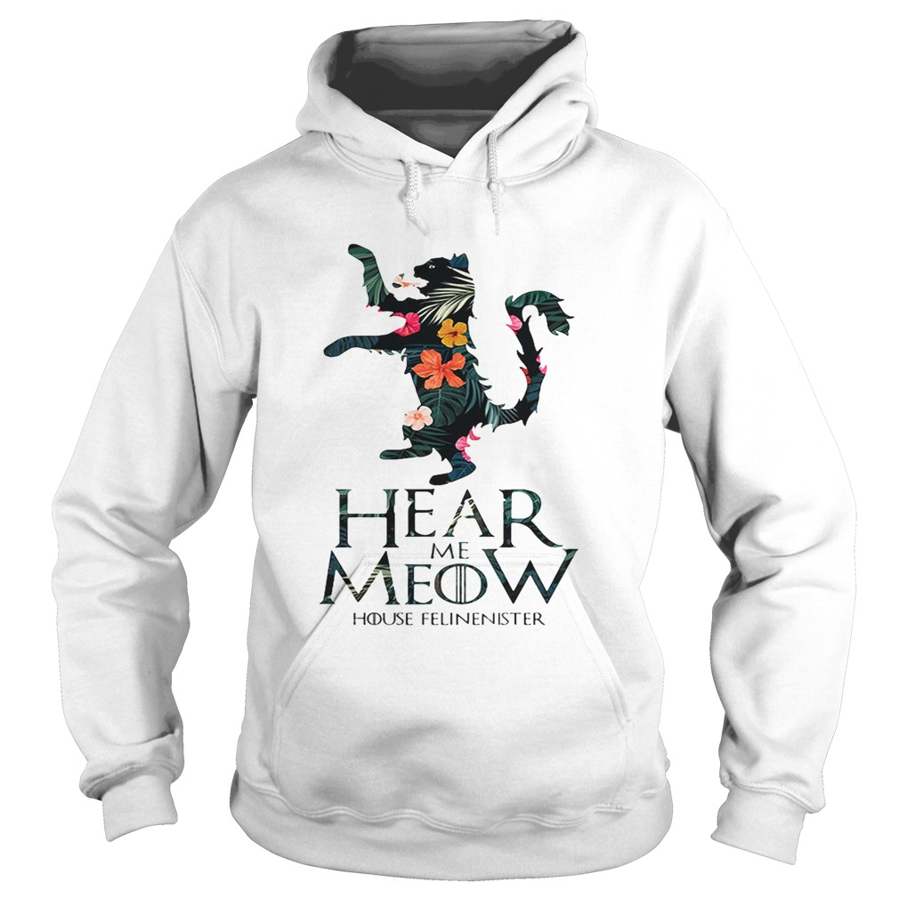 Hear me Meow House Felineister Game of Thrones  Hoodie