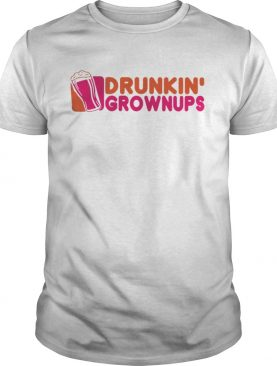 Official Drunkin Grownups shirt