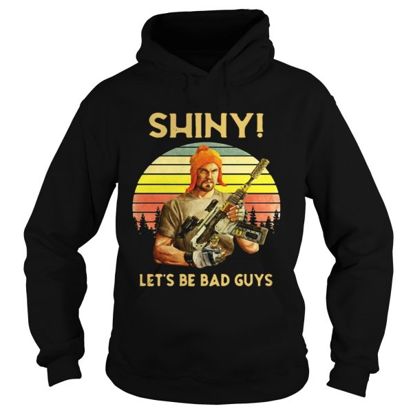Shiny lets be bad guys vintage sunset  Hoodie