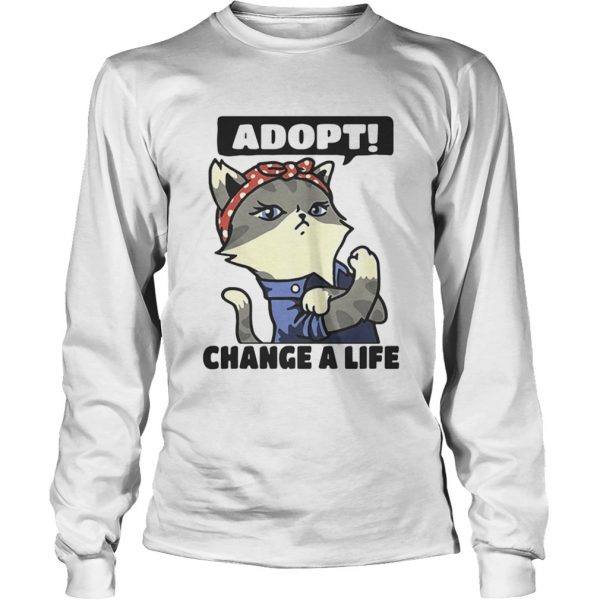 Strong catlady adopt change a life  LongSleeve