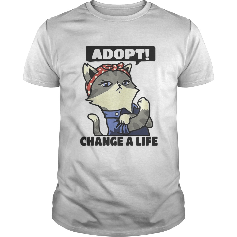 Strong catlady adopt change a life  Unisex