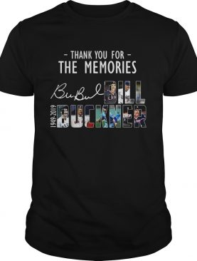 Thank you for the memories Bill Buckner shirt