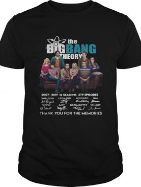 The Bigbang Theory 20072019 12 seasons 279 episodes thank you for the memories shirt