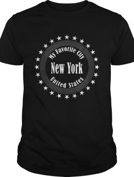 New York Is My Favorite City United States Of America shirt