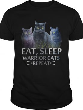 Original Eat Sleep Warrior Cats Repeat Cat Lover shirt