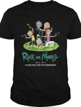 Rick and Morty 2013 2019 thank you for the memories shirt