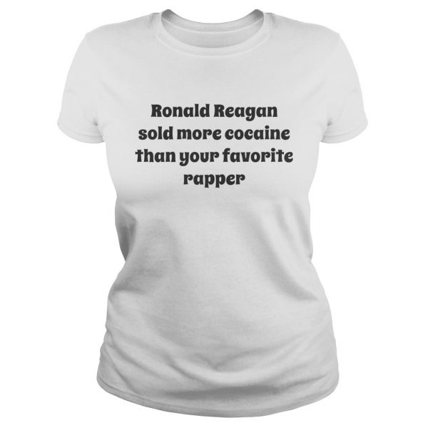 Ronald Reagan sold more cocaine than your favorite rapper  Classic Ladies