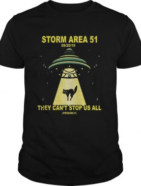 Storm Area 51 They Cant Stop Us All UFO Cat shirt