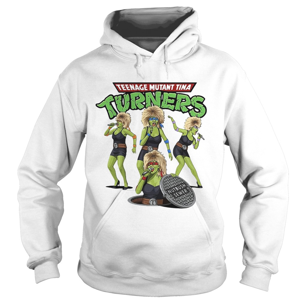 Teenage mutant Tina turners  Hoodie