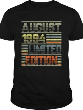 1564818918August 1994 25th Birthday 25 Years Old shirt