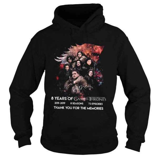 8 Years Of Game Of Thrones 20112019 Thank You For The Memories Shirt Hoodie