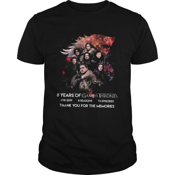 8 Years Of Game Of Thrones 20112019 Thank You For The Memories Shirt Unisex