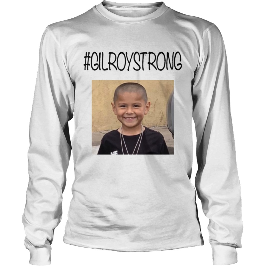 GilroyStrong Rest In Peace  LongSleeve