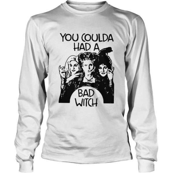 Hocus Pocus You coulda had a bad witch  LongSleeve