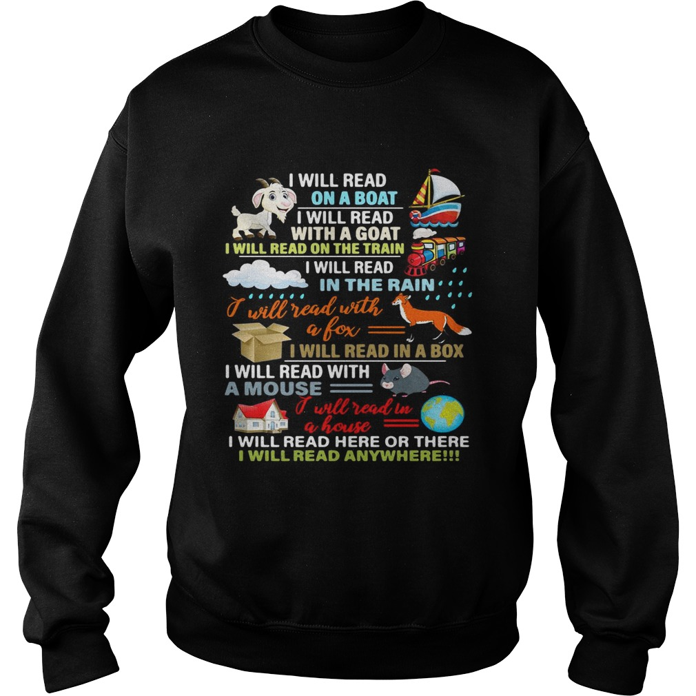 I will read on a boat I will read with a goat  Sweatshirt