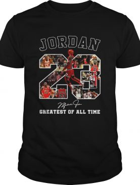 Michael Jordan 23 signature greatest of alltime shirt