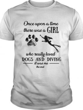 Once upon a time there was a girl who really loved dogs and diving