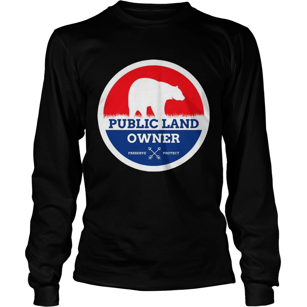 Public Land Owner Shirt LongSleeve