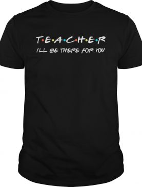 Teacher Funny Tshirt Appreciation Gift TShirt