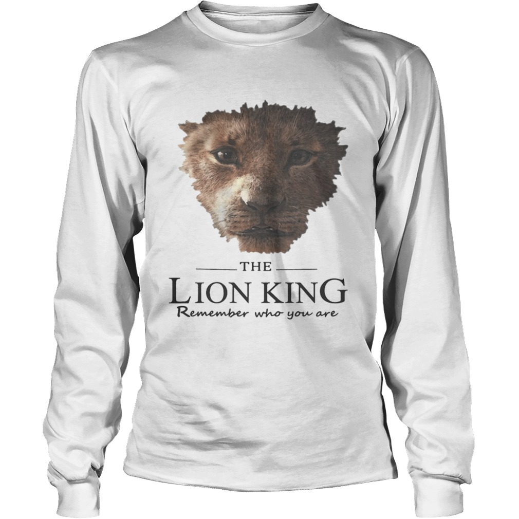 The Lion King remember who you are  LongSleeve