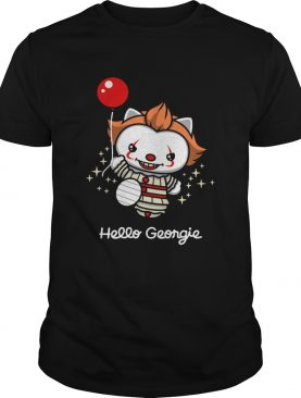 Hello Georgie shirt