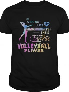 Shes Not Just My Granddaughter Favorite Volleyball Player Shirt