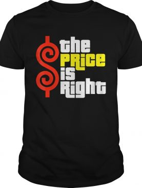 The Prices shirt Is Rights gift for men women TShirt