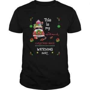 This Is My Hallmark Christmas Movie Watching Shirt Unisex