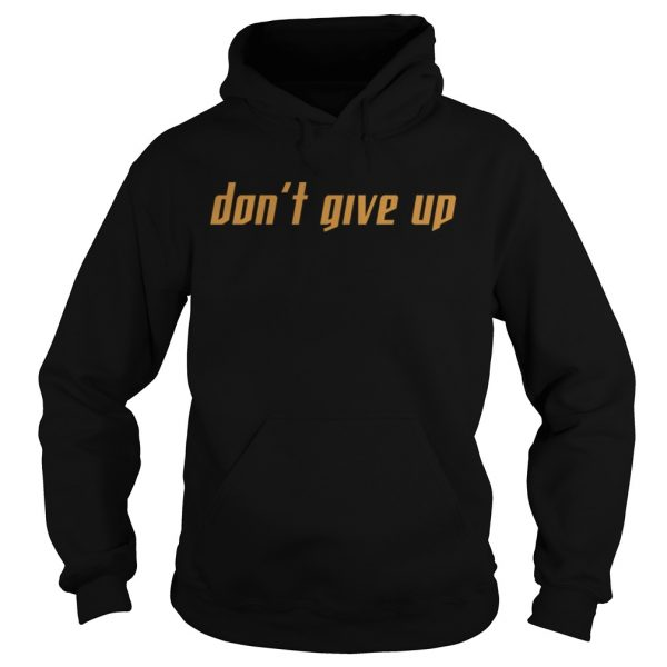 Trevor Norris Dont Give Up Shirt Hoodie