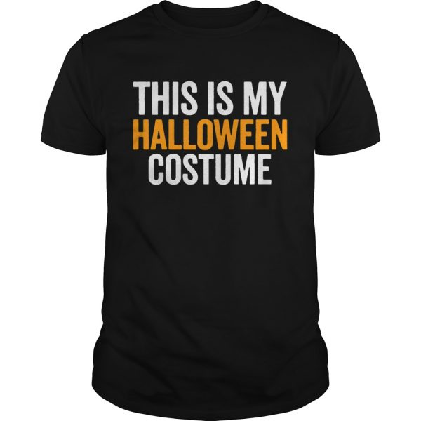 Vintage This Is My Halloween Costume Funny Retro Shirt Unisex