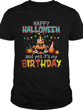 1571743813Halloween And Yes It's My Birthday Awesome T-Shirt