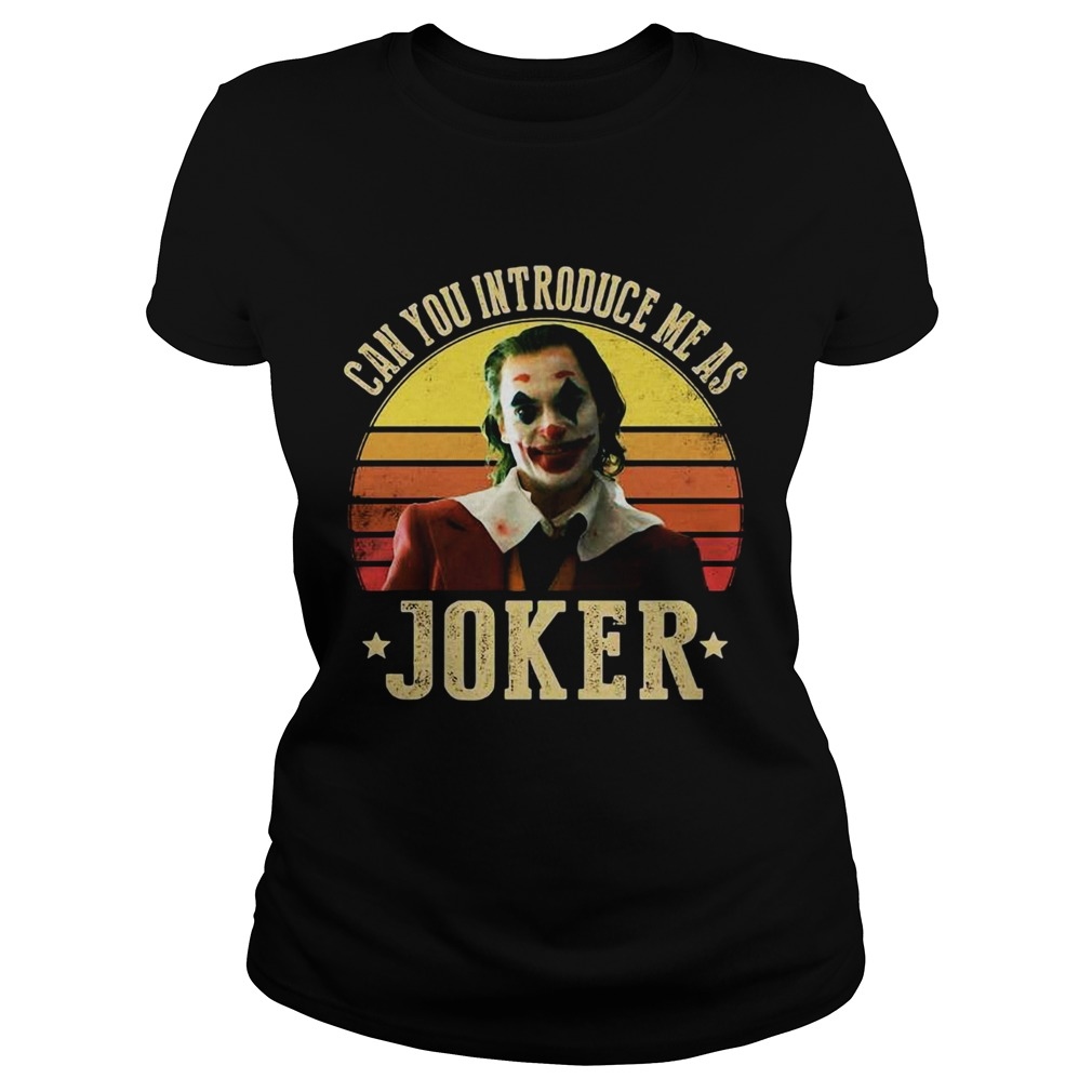 Can you introduce me as Joker retro sunset  Classic Ladies