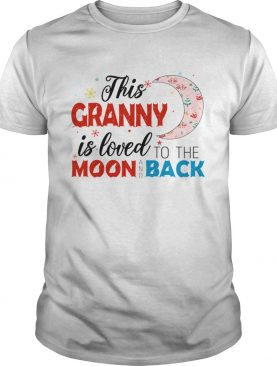 Christmas This Granny Is Loved To The Moon And Back TShirt