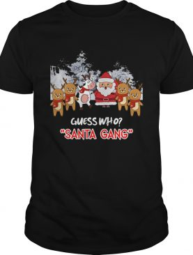 Guess who Santa Gang and Cow shirt