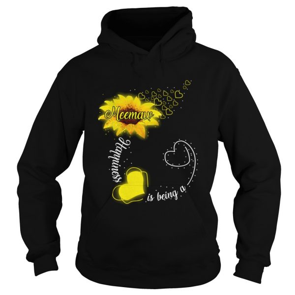 Happiness Is Being A Meemaw Sunflower TShirt Hoodie