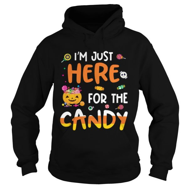 I am Just Here For The Candy Halloween T  Mens TShirt Hoodie
