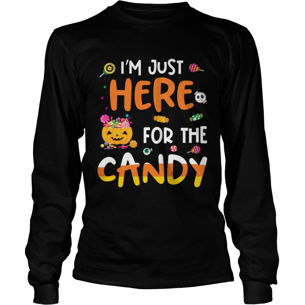 I am Just Here For The Candy Halloween T  Mens TShirt LongSleeve