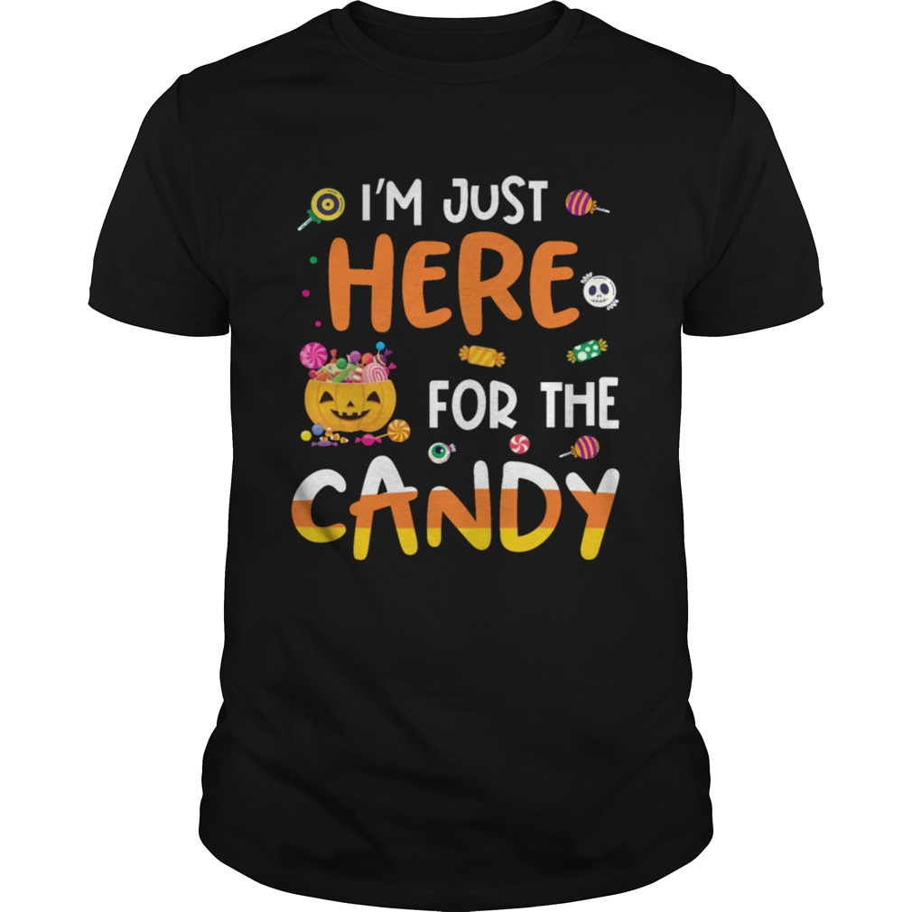 I am Just Here For The Candy Halloween T  Mens TShirt Unisex